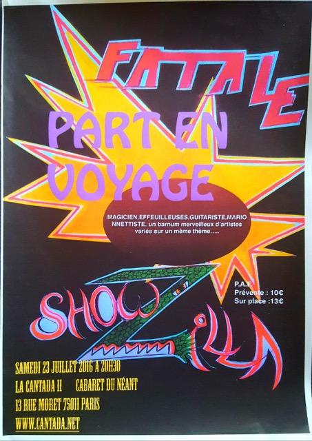 Fatale Showzilla Part en Voyage